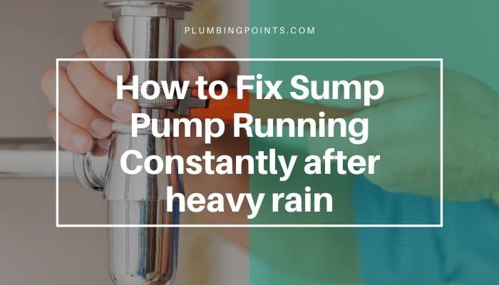 How to fix sump pump running constantly