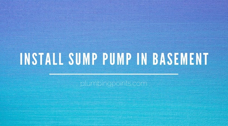 install sump pump in basement