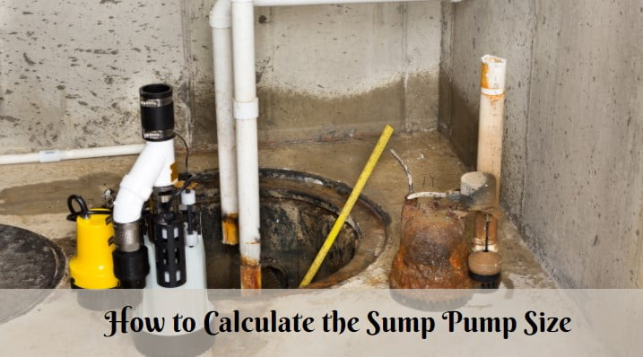 How to Calculate the Sump Pump Size